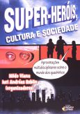 Super-Heróis, Cultura e Sociedade