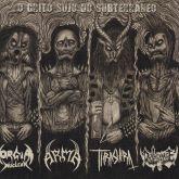 Orgia Nuclear / Arma / Thrashera / Deathcharge – O Grito Sujo Do Subterrâneo - CD
