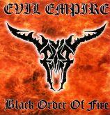 EVIL EMPIRE - Black Order of Fire - (PHI - 006)