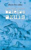 A PERVERSA MIGRAÇÃO DAS BALEIAS AZUIS
