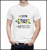 Camiseta Mais Brasil Menos Impostos