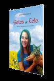 Gatos de Colo: Histórias, Depoimentos & Curiosidades
