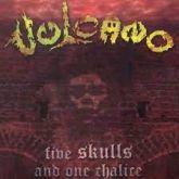 CD - Vulcano - Five Skulls and One Chalice -  Slipcase Remaster