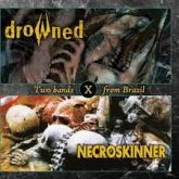 CD - Drowned / Necroskinner - Chaoskinner / Bones Out (Split)