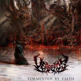 Uerberos – Tormented By Faith - Digipack