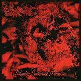 Larvae - Sickening Cadaveric Perversin (7'' LP)