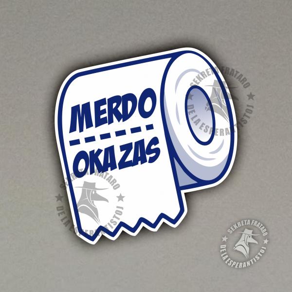 Glumarko - Merdo Okazas