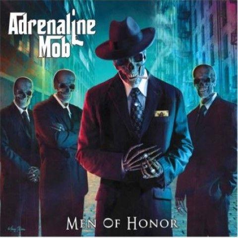 ADRENALINE MOB - Men of Honour