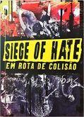 Livro - Siege Of Hate - Em Rota De Colisão