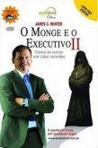 O Monge e o Executivo II - Como se tornar um Líder!