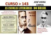 X-143. AS ESCOLAS LITERÁRIAS  DO BRASIL