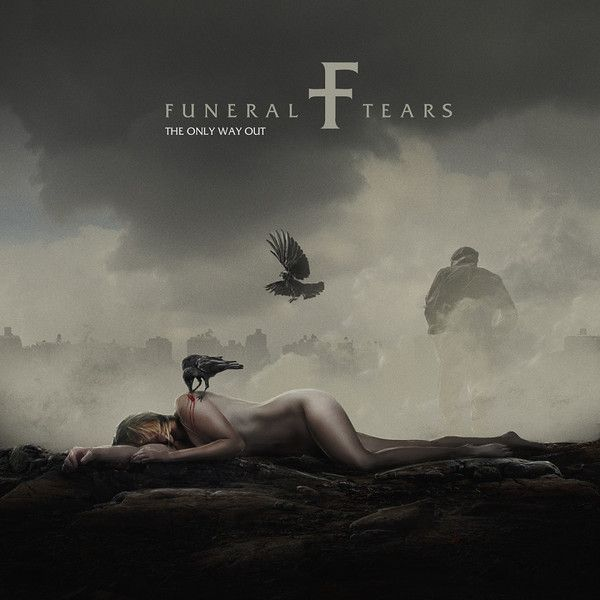 Funeral Tears ‎– The Only Way Out - Digipack