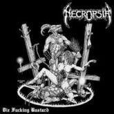 Necropsia - Die Fucking Bastard