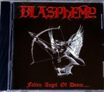 BLASPHEMY - Fallen Angel Of Doom - cd Importado