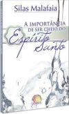 A IMPORTÂNCIA DE SER CHEIO DO ESPIRITO SANTO