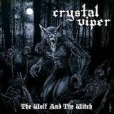 CRYSTAL VIPER - The Wolf and the Witch (2009 - High Roller / GER) (COMPACTO 7