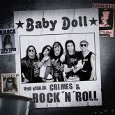 BABY DOLL - UMA VIDA DE CRIMES & ROCK' N' ROLL
