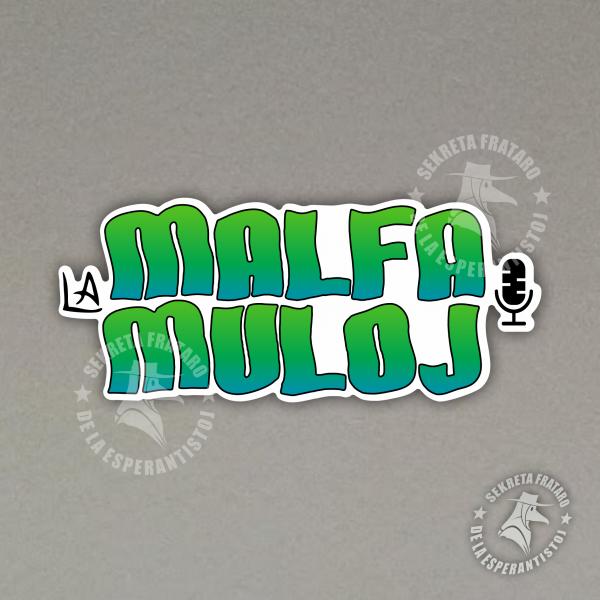 Glumarko - La Malfamuloj 2