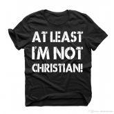 Camiseta Hammerheart: At Least I'm not Christian