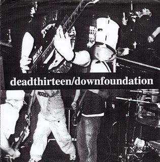 EP 7 - Dead Thirteen / Down Foundation (Split)