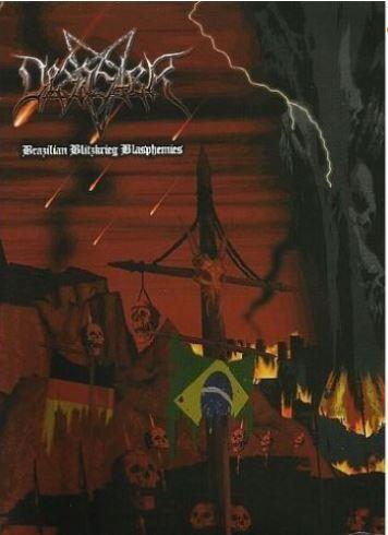 DESASTER - Brazilian Blitzkrieg Blasphemies