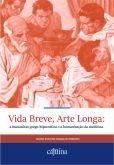 Vida breve, arte longa: a humanitas grego-hipocrática e a humanização da medicina