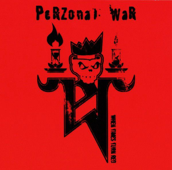 CD Perzonal War - When Times Turn Red