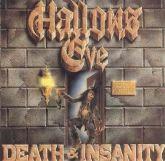 Hallows Eve – Death & Insanity - CD