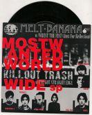 Compacto 7 - Melt-Banana / Killout Trash – Most Wanted World Wide (Split)