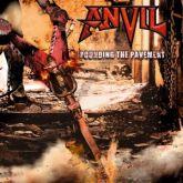 CD - Anvil - Pounding the Pavement