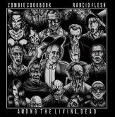 Zombie Cookbook/Rancid Flesh - among the living... dead! split '7 ep