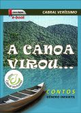 Z-17) A canoa virou... Gênero Infantil > 99 págs