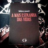 A MAIS ESTRANHA DAS VIDAS - Rodrigo A. Leonardi