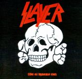 CD Slayer - Live at Dynamo 1985
