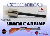 Válvula De Saida Nº 40 Sumatra Carbine