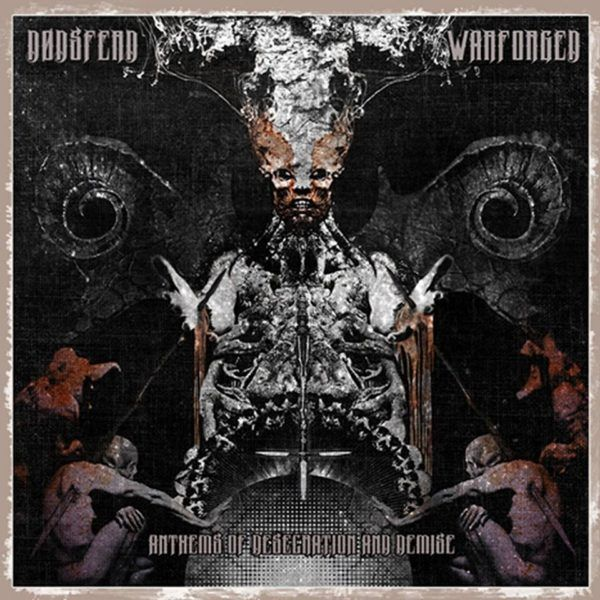 CD Dodsferd / Warforged – Anthems of Desecration and Demise