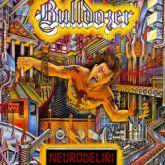 Bulldozer - Neurodeliri (Slipcase com Poster)