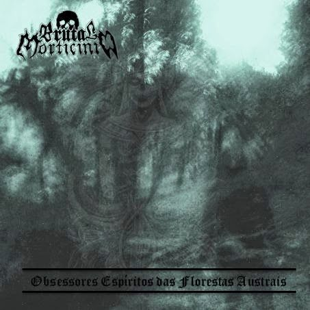 Brutal Morticínio - Obsessores Espíritos das Florestas Austrais