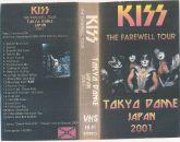 VHS - KISS - Tokio Dome Japan 2001