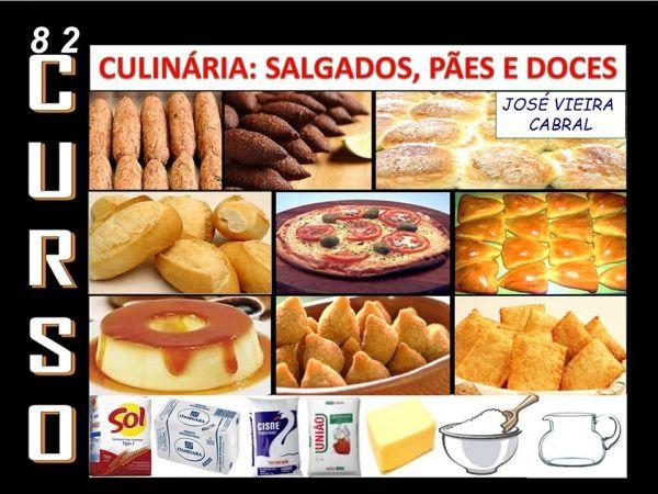 82. CULINÁRIA - SALGADOS, PÃES E DOCES