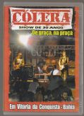 DVDr - Cólera - Show 30 Anos