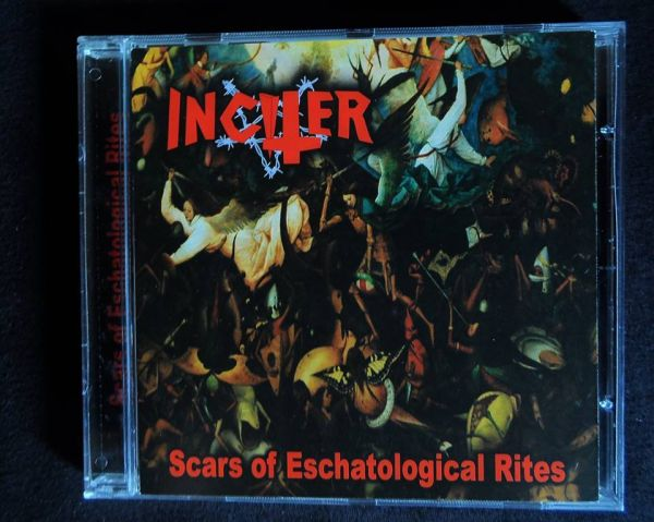 Inciter - Scars of Eschatological Rites