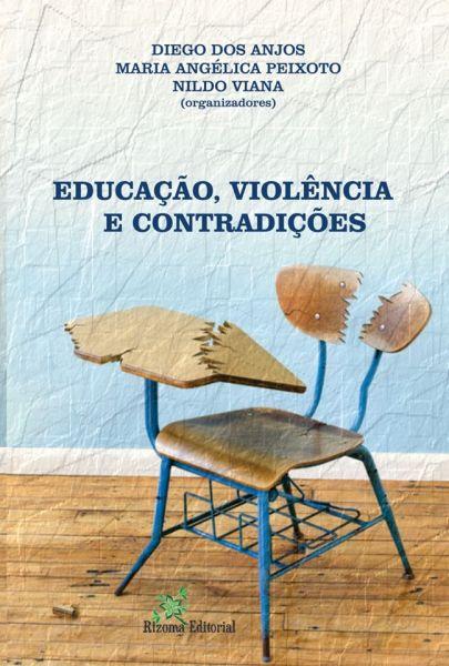 Educação, Violência e Contradições