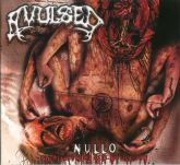 CD Avulsed - Nullo (the Pleasure of Self-Mutilation) Digipack