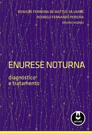Enurese Noturna Diagnóstico e Tratamento
