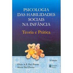 Psicologia das habilidades sociais na infância Teoria e prática