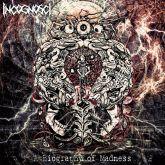 - CD Incognosci - A Biography of Madness