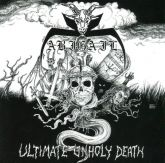 ABIGAIL -Ultimate Unholy Death Metal -