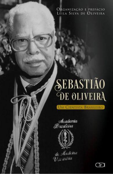 Sebastião de Oliveira: Um cientista brasileiro