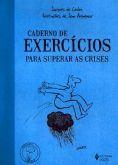 Cadernos de Exercícios para Superar as Crises